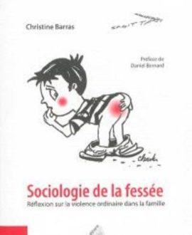 Sociologie de la fessée : Réflexion sur la violence ordinaire dans la  famille