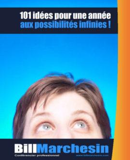 101 idées pour une année aux possibilité infinies!