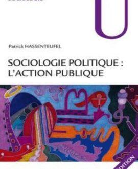 Sociologie politique : l'action publique 2e édition