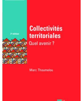 Les collectivités territoriales : Quel avenir 2e édition