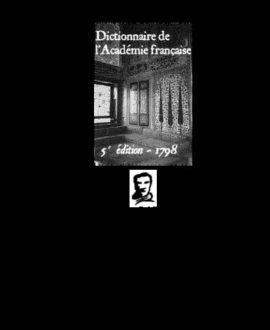 Dictionnaire de l'académie française, 5e édition