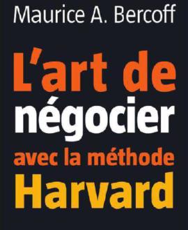 L'art de négocier avec la méthode Havard