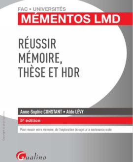 Réussir Mémoire, Thèse et HDR  5e édition