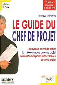 Le guide du chef de projet 2e édition