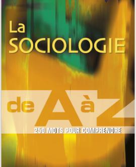 La sociologie de A à Z