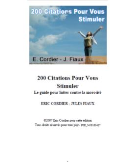 200 citations pour vous stimuler : Le guide pour lutter contre la morosité