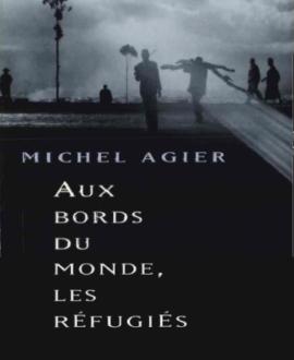 Aux borbs du monde, les réfugiés