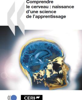 Comprendre le cerveau : Reconnaissance d'une science de l'apprentissage