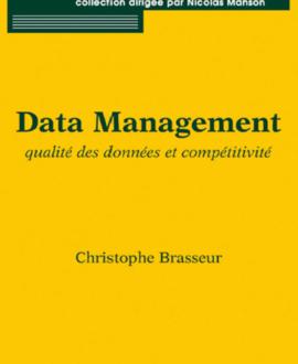 Data management : Qualité des données et compétitivité