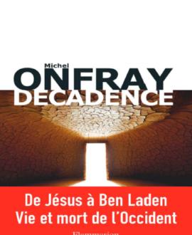 Décadence : Vie et mort du judéo-christianisme