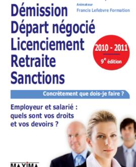 Démission départ négocié licenciement  retraite sanctions 9e édition