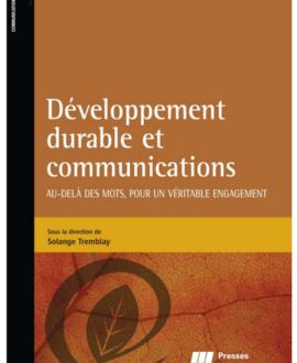 développement durable et communications : Au-delà des mots, pour un véritable  engagement