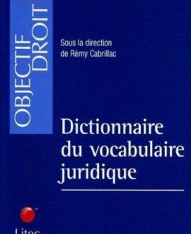 Dictionnaire du vocabulaire juridique 1ère édition