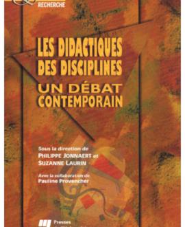 Les didactiques des disciplines : Un débat contemporain