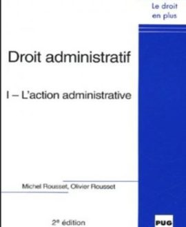 Droit administratif I : L'action administrative 2e édition