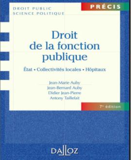 Droit de la fonction publique : Etat, Collectivité locales, Hôpitaux, 7e édition