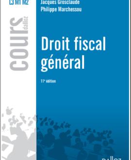 Droit fiscal général, 11e édition