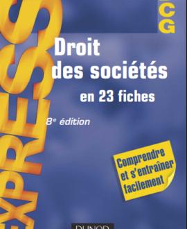Droit des sociétés en 23 fiches, 8e édition