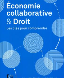 Economie collaborative & droit : Les clés pour comprendre