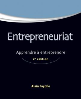 Entrepreneuriat : Apprendre à entreprendre 2e édition