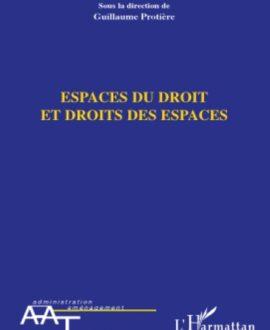 Espace du droit et droits des espaces