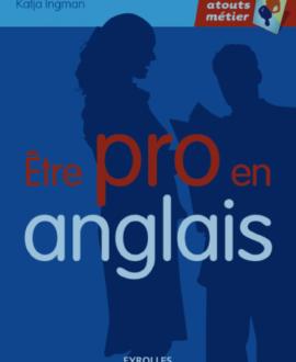 Être pro en anglais