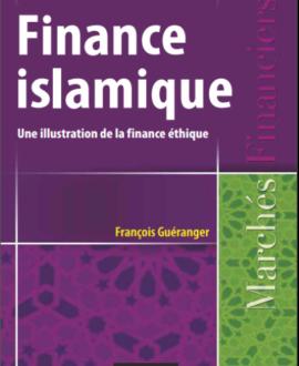 Finance islamique : Une illustration de la finance éthique