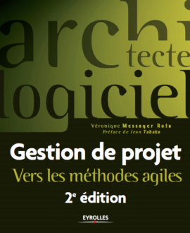 Gestion de projet vers les méthodes agiles 2e édition