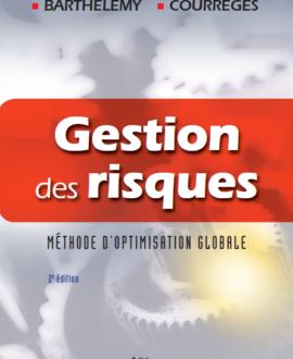 Gestion des risques : Méthode d'optimisation globale 2e édition