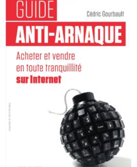 Guide anti-arnaque : Acheter et vendre en toute tranquillité sur internet