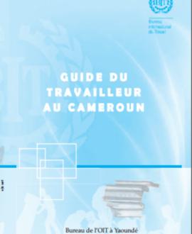 Guide du droit du travail au Cameroun, 2e édition