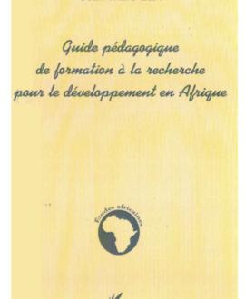 Guide pédagogique de formation à la  recherche pour le développement en Afrique