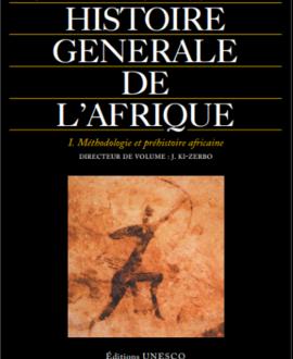 Histoire générale de l'Afrique I : Méthodologie et préhistoire africaine