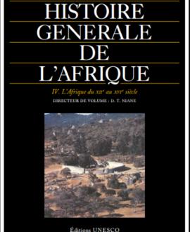 Histoire générale de l'Afrique IV : L'Afrique du VIIe au XIe siècle