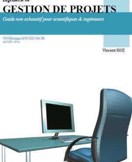 Ingénierie de gestion de projets : Guide non exhaustif pour scientifiques &  ingénieurs