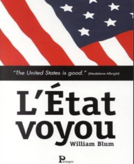 L'Etat voyou : Le livre que les puissants ne veulent  pas que vous lisiez!