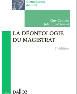 La déontologie du magistrat, 2e édition