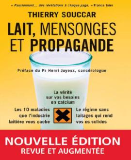 lait, mensonges et propagande 2e édition