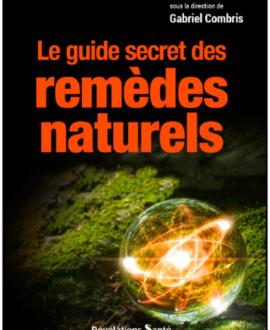 Le guide secret des remèdes naturels