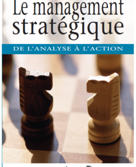 Le management stratégique : De l'analyse à l'action