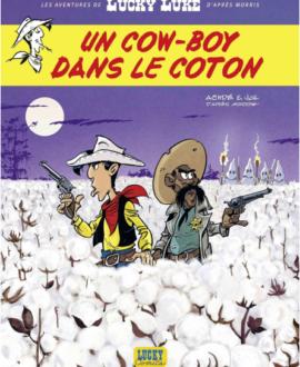 Les aventures de Lucky Luke : un cow-boy dans le coton
