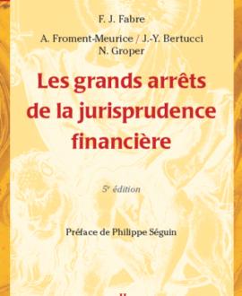Les grands arrêts de la jurisprudence financière 5e édition
