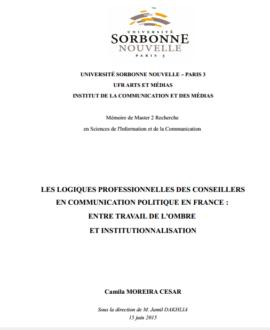 Les logiques professionnelles des  conseillers en communication politique en France : Entre travail de l'ombre et institutionnalisation