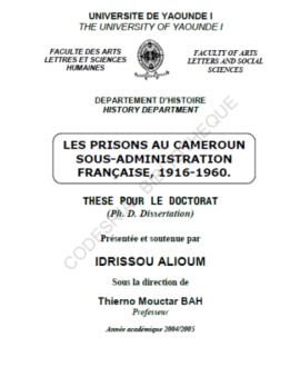 Les prisons au Cameroun sous-administration française, 1916-1960.