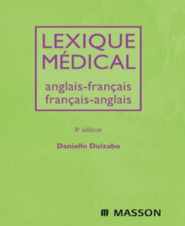 Lexique médical anglais-français français-anglais, 8ème édition