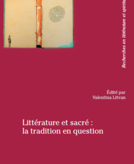 Littérature et sacré : la tradition en question vol.26
