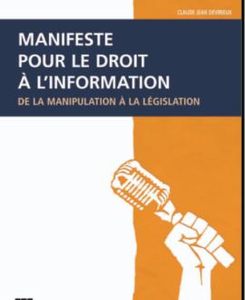 Manifeste pour le droit à l'information : De la manipulation à la législation