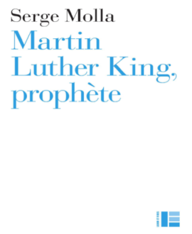 Martin Luther King : Prophète