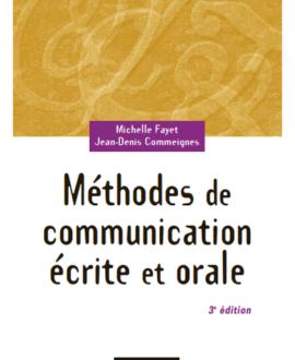 Méthodes de communication écrite et orale, 3e édition