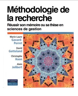 Méthodologie de la recherche : Réussir son mémoire ou sa thèse en sciences de gestion
